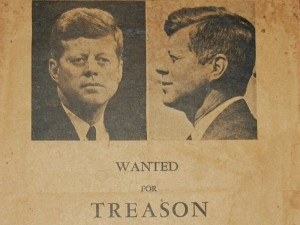 "Flyer of what appear to be JFK's mug shots above text that reads ""wanted for treason"""