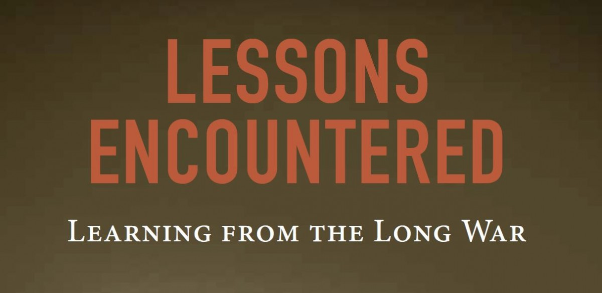 "Banner with the title ""Lessons Encountered: Learning From the Long War"""