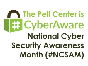 Pell Center National Cyber Security Awareness Month Champion