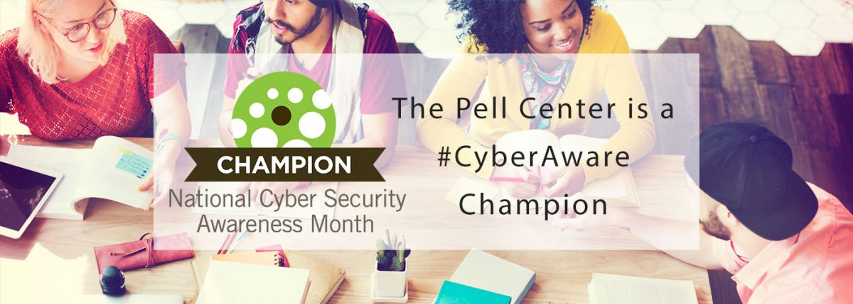 Pell Center Cyber Aware Champion