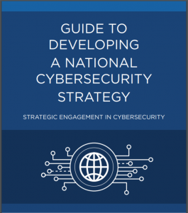 Guide to Developing a National Cybersecurity Strategy